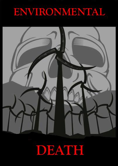 ENVIRONMENTAL DEATH
